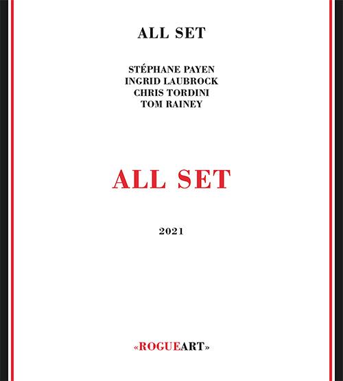 All Set (Laubrock / Payen / Tordini / Rainey): All Set (RogueArt)