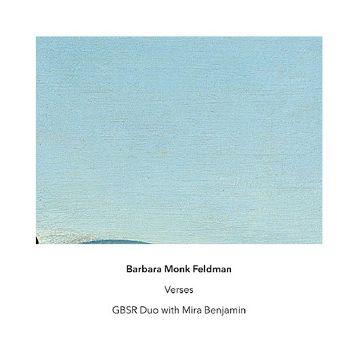 Feldman, Barbara Monk : Verses (Another Timbre)