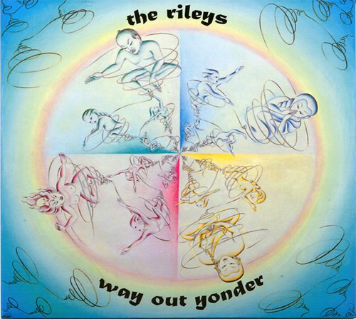 Rileys, The (Terry Riley / Gyan Riley): Way Out Yonder (Sri Moonshine Music)