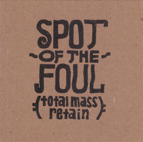 Olive, Tim: Spot of the Foul (total mass retain) (845 Audio)