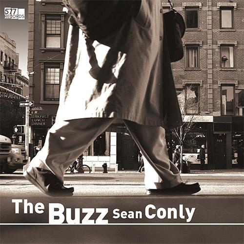 Conly, Sean: The Buzz [VINYL] (577 Records)
