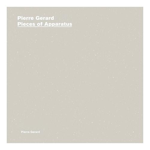 Gerard, Pierre: Pieces Of Apparatus (A New Wave of Jazz)