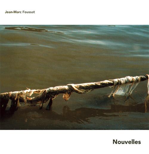 Fousatt, Jean-Marc: Nouvelles [VINYL 2 LPs + DVD] (Fou Records)