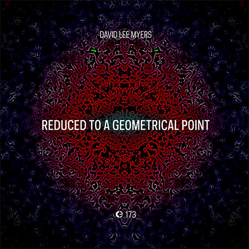 Myers, David Lee: Reduced to a Geometrical Point (Cronica)