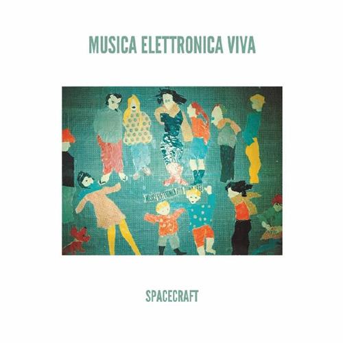 Musica Elettronica Viva: Spacecraft [VINYL] (Our Swimmer)