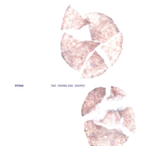 OTONN : Two Crumbling Shapes [CASSETTE + DOWNLOAD] (esc.rec.)