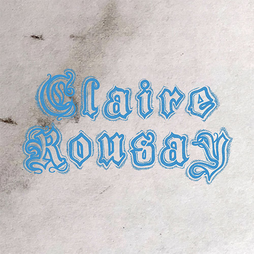 Rousay, Claire: A Collection [2 CDs] (American Dreams Records)