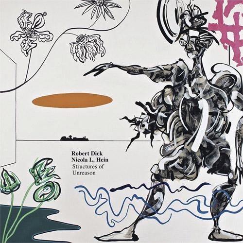 Dick, Robert / Nicola L. Hein: Structures of Unreason (Shhpuma)