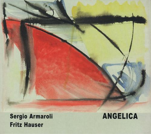 Armaroli, Sergio / Fritz Hauser: Angelica (Leo Records)