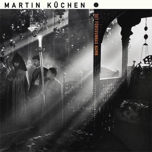 Kuchen, Martin: Det Forsvunnas Namn [VINYL] (thanatosis produktion)