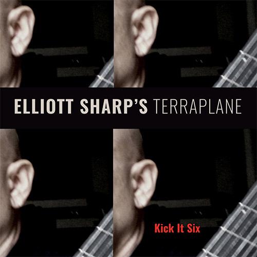 Sharp's, Elliott Terraplane: Kick It Six (zOaR Records)