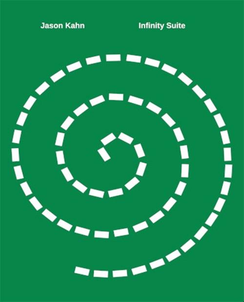Kahn, Jason: Infinity Suite [BOOK + CD] (Editions)