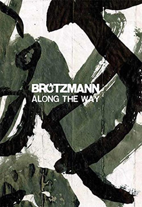 Brotzmann, Peter: Along The Way [BOOK] (Corbett vs. Dempsey)