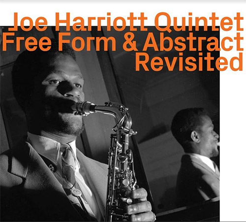 Harriott, Joe Quintet: Free Form & Abstract Revisited [2 CDs] (ezz-thetics by Hat Hut Records Ltd)