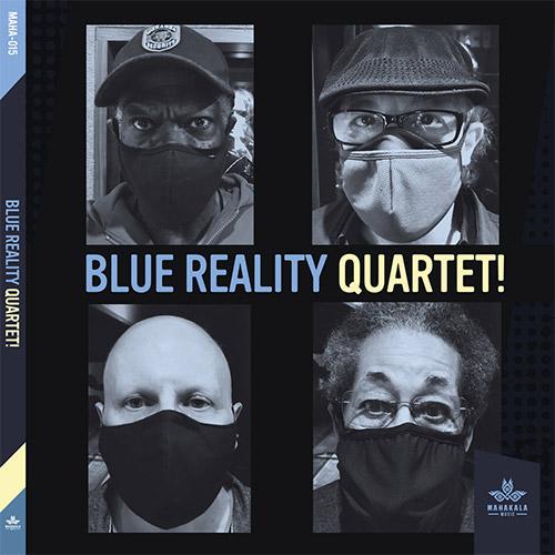 McPhee, Joe / Michael Marcus / Jay Rosen / Warren Smith: Blue Reality Quartet! (Mahakala Music)