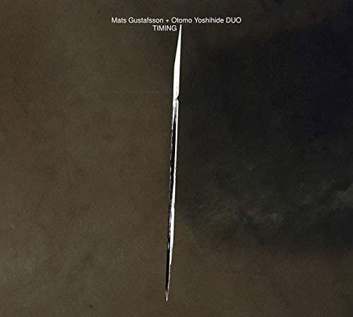 Gustafsson, Mats / Otomo Yoshihide: Duo / Timing (Doubtmusic)