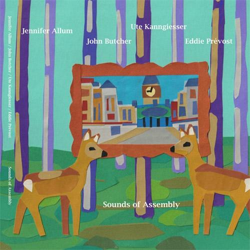 Allum, Jennifer / John Butcher / Ute Kanngiesser / Eddie Prevost: Sounds of Assembly (Meenna)