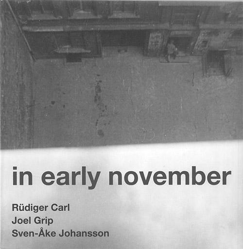 Carl, Rudiger / Joel Grip / Sven-Ake Johansson: In Early November (Corbett vs. Dempsey)