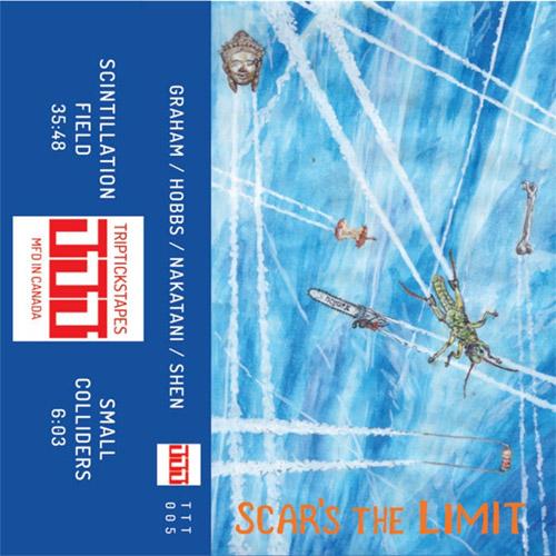 Graham / Hobbs / Nakatani / Shen: Scar's The Limit [CASSETTE w/ DOWNLOAD] (Tripticks Tapes)