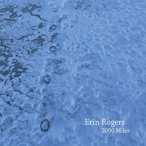 Rogers, Erin: 2000 Miles (Relative Pitch)