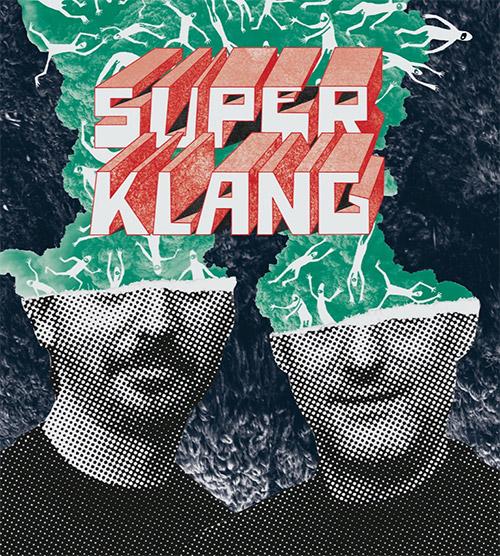 SuperKlang (Aurier / Lemetre): SuperKlang (Umlaut Records)