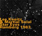 Konitz, Lee / Martial Solal: Star Eyes, Hamburg 1983 (1998 edition)