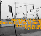 Shipp, Matthew Duo with Matt Maneri: Gravitational Systems