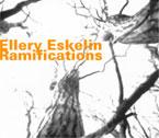 Eskelin, Ellery: Ramifications (Hatology)