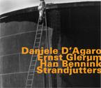 D'Agaro, Daniele / Ernst Glerum / Han Bennink: Strandjutters <i>[Used Item]</i> (Hatology)