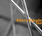 Eskelin, Ellery: Ten
