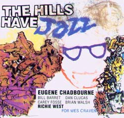 Chadbourne, Eugene: The Hills Have Jazz (Boxholder)