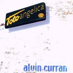 Curran, Alvin: TotoAngelica (Angelica)