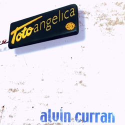 Curran, Alvin: TotoAngelica