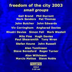 Various Artists: Freedom of the City Festival 2003 - Small Groups [2 CDs]