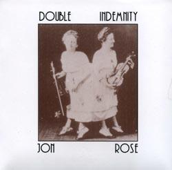 Rose, Jon: Double Indemnity