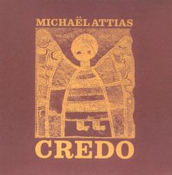 Attias, Michael: Credo (Clean Feed)