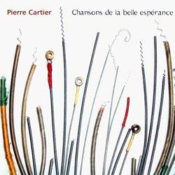 Cartier, Pierre: Chansons de la Belle Esperance