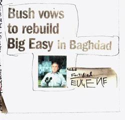 Chadbourne, Eugene: Rebuild New Orleans In Iraq