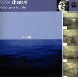 Chenard, Sylvie / Poulin, St-Onge, Tetreault: Ocean pour la suite