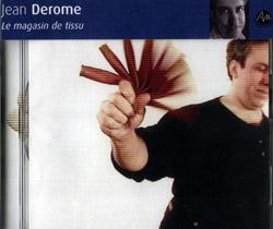 Derome, Jean: Le magasin de tissu[The Fabric Shop]