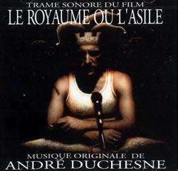 Duchesne, Andre: Le royaume ou l'asile (Ambiances Magnetiques)