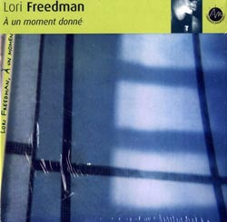 Freedman, Lori: a un moment donne