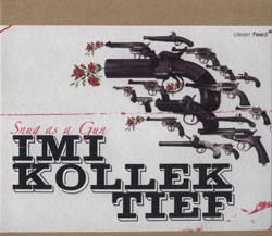 Imi Kollektief: Snug as a Gun
