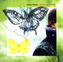 Ellman, Liberty: Ophiuchus Butterfly (Pi Recordings)