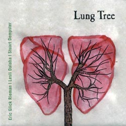 Rieman / Dalaba / Dempster: Lung Tree (Recommended Records)