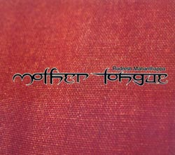 Mahanthappa, Rudresh: Mother Tongue