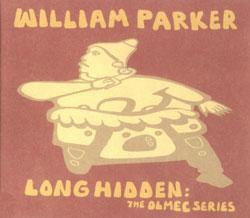 Parker, William: Long Hidden: The Olmec Series