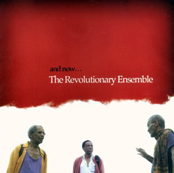 Revolutionary Ensemble, The: And Now...