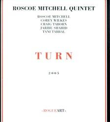 Mitchell, Roscoe Quintet: Turn