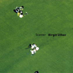 Ulher, Brigit: Scatter (Creative Sources)